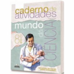Cupom de desconto - 5% OFF em Coleção Mundo da Ciências - Ensino Fundamental 2 - 8º Ano - Giovanna dos Santos (8538590634)
