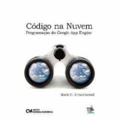 Cupom de desconto - 5% OFF em Código na Nuvem - Programação do Google App Engine - Mark C. Chu-carroll (8539902931)